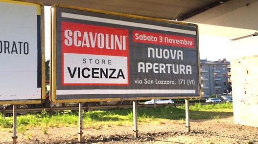 AFFISSIONI PER NUOVA APERTURA SCAVOLINI A VICENZA